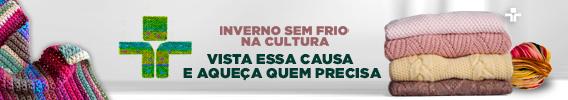 Campanha INVERNO SEM FRIO NA CULTURA