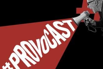 #Provocast